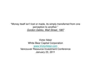 Victor Adair White Bear Capital Corporation VictorAdair