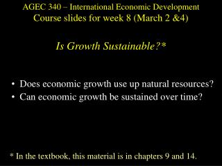 AGEC 340 – International Economic Development Course slides for week 8 (March 2 &4)