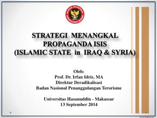 STRATEGI  MENANGKAL  PROPAGANDA ISIS (ISLAMIC STATE   in   IRAQ & SYRIA)