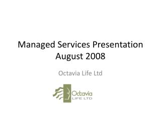Managed Services Presentation August 2008