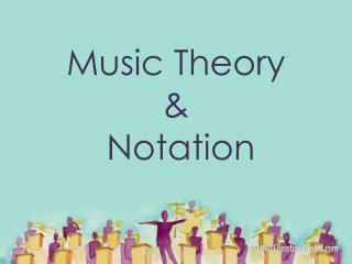 Music Theory  &  Notation