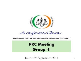 PRC Meeting  Group -II Date : 18 th  September  2014