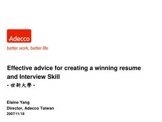 Effective advice for creating a winning resume and Interview Skill -  世新大學 -
