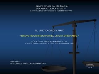 UNIVERSIDAD SANTA MAR�A DECANATO DE POSTGRADO C�TEDRA DE CONTENCIOSO ADMINISTRATIVO