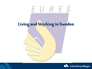 Living and Working in Sweden