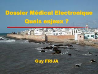 Dossier M�dical Electronique