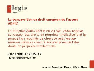 Jean-François HENROTTE jf.henrotte@elegis.be