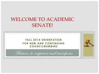 Welcome to Academic Senate!