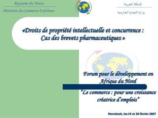 «Droits de propriété intellectuelle et concurrence :  Cas des brevets pharmaceutiques »