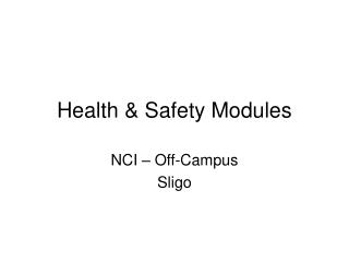 Health & Safety Modules
