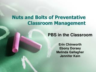 Nuts and Bolts of Preventative Classroom Management