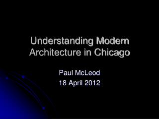 Understanding Modern Architecture in Chicago