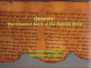 Genesis: The Creation Story of the Hebrew Bible
