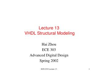 Lecture 13  VHDL Structural Modeling