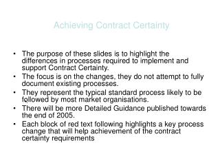 Achieving Contract Certainty