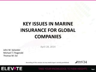 KEY ISSUES IN MARINE INSURANCE FOR GLOBAL COMPANIES