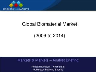 Global Biomaterial Market (2009 to 2014)