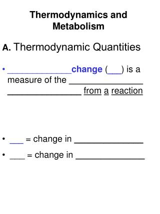 Thermodynamics and Metabolism