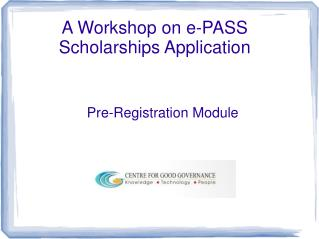 A Workshop on e-PASS Scholarships Application