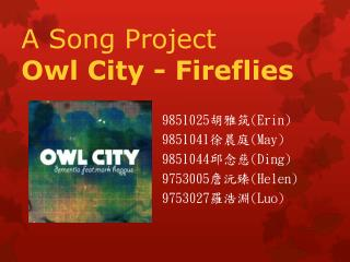 A Song Project Owl City - Fireflies