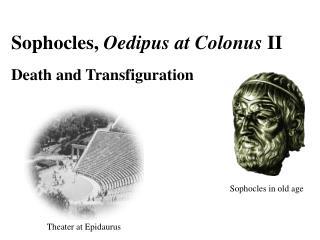Sophocles,  Oedipus at Colonus  II