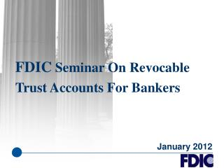 FDIC Seminar On Revocable Trust Accounts For Bankers