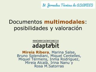 Documentos  multimodales : posibilidades y valoraci�n