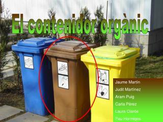 El contenidor orgànic