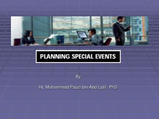 By Hj. Muhammad Pauzi bin Abd Latif, PhD