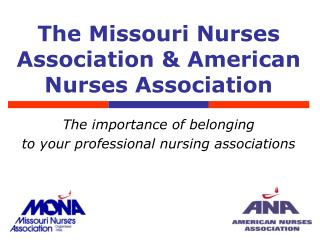 The Missouri Nurses Association & American Nurses Association