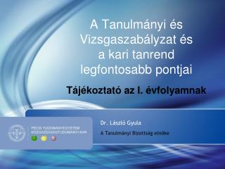 Dr. L�szl� Gyula