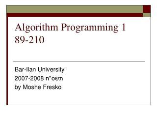 Algorithm Programming 1 89-210