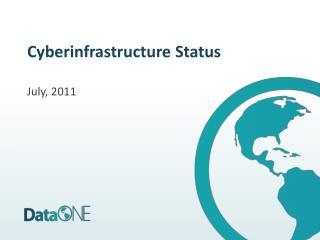 Cyberinfrastructure Status