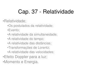 Cap. 37 - Relatividade