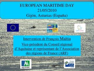EUROPEAN MARITIME DAY 21/05/2010 Gijón, Asturias (España)