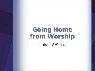 Going Home from Worship