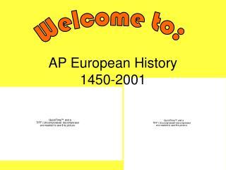 AP European History 1450-2001