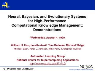Wednesday, August 4, 1999 William H. Hsu, Loretta Auvil, Tom Redman, Michael Welge