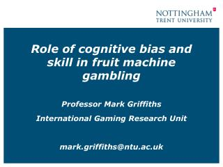 Role of cognitive bias and skill in fruit machine gambling