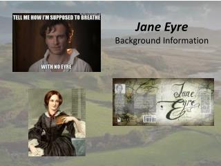 Jane Eyre Background Information