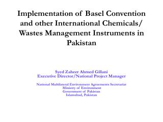 Implementation of Basel Convention and other International Chemicals