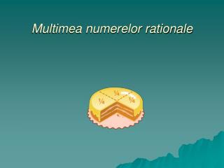 Multimea numerelor rationale
