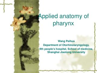 Applied anatomy of pharynx