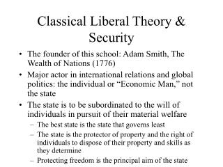 Classical Liberal Theory  Security