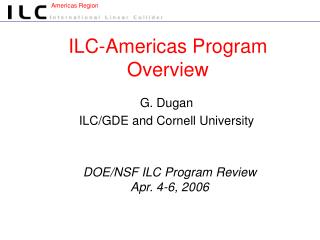 ILC-Americas Program Overview