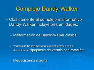 Complejo Dandy-Walker