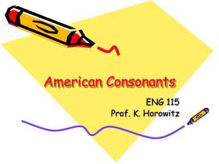 American Consonants