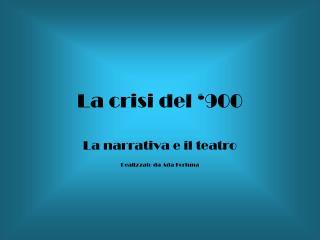 La crisi del '900