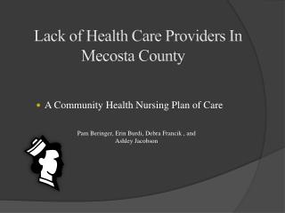 A Community Health Nursing Plan of Care