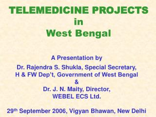 TELEMEDICINE PROJECTS  in  West Bengal